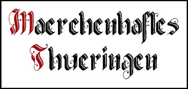 Märchenhaftes Thüringen